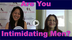 Do you intimidate men in dating?