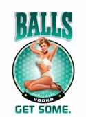 Balls Vodka - Get Some!