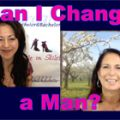 Show #210: Can I Change a Man?