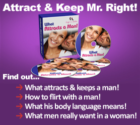 How to Attract & Keep a Man