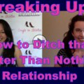 Show #125: Breaking Up: How to Ditch that Better than Nothing Relationship!