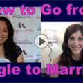 Show #157: How to Go from Single to Married!