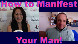 How to Manifest the Right Man