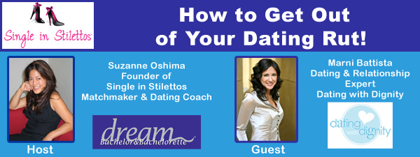 How to get our of your dating rut