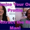 Show #194: Maximize Your Online Profile to Attract the Right Man