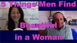 5 Things Men Find Beautiful in a Woman