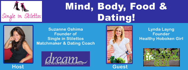Mind, Body Food & Dating
