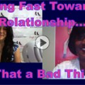 Show #161: Moving Fast Towards a Relationship…Is That a Bad Thing?