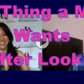 Show #120: #1 Thing a Man Wants After Looks!