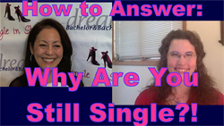 Why Are You Still Single? Best Answer