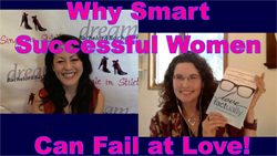 Why Successful Women Can Fail at Love
